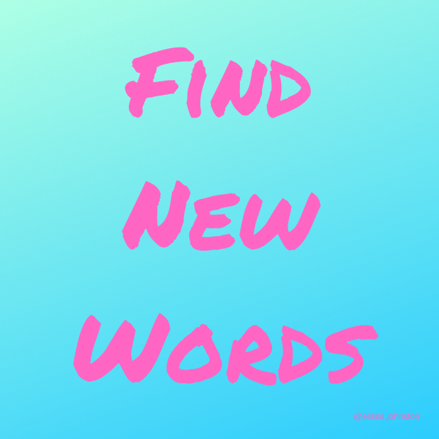 find new words